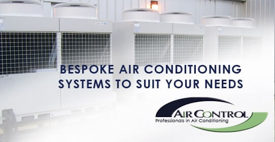 Bespoke air con systems and products to suit your needs
